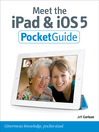 Meet the iPad and iOS 5 (eBook)
