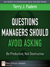 Questions Managers Should Avoid Asking (eBook): Be Productive, Not Destructive