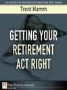 Getting Your Retirement Act Right (eBook)