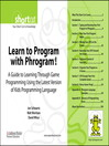 Learn to Program with Phrogram! (Digital Short Cut) (eBook): Software QFD and the Voice of the Customer