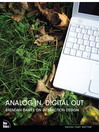 Analog In, Digital Out (eBook)