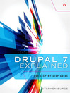 Drupal 7 Explained (eBook): Your Step-by-Step Guide