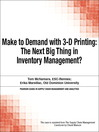 Make to Demand with 3-D Printing (eBook): The Next Big Thing in Inventory Management?