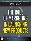 The Role of Marketing in Launching New Products (eBook)