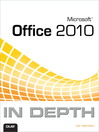 Microsoft® Office 2010 In Depth (eBook)
