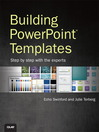 Building PowerPoint Templates Step by Step with the Experts (eBook)