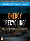 """Energy """"Recycling"""" (eBook): A Bridge to the Clean Energy Future"""