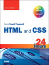 HTML and CSS in 24 Hours, Sams Teach Yourself (eBook): Updated for HTML5 and CSS3