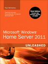 Microsoft Windows Home Server 2011 Unleashed (eBook): A Field Guide