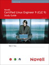 Novell® Certified Linux® Engineer 9 (CLE 9) Study Guide (eBook)