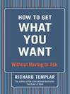 How to Get What You Want (eBook)