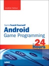 Sams Teach Yourself Android Game Programming in 24 Hours (eBook)
