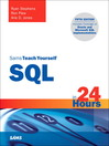 Sams Teach Yourself SQL in 24 Hours (eBook): MCTS 70-640, 70-642,70-643, and MCITP 70-646, 70-647