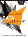 Data Just Right (eBook): Introduction to Large-Scale Data & Analytics