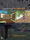 Designing Your Second Life (eBook)