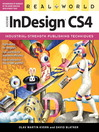 Real World Adobe InDesign CS4 (eBook): Industrial-Strength Publishing Techniques