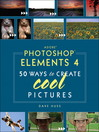 Adobe Photoshop Elements 4 (eBook): 100 Essential Techniques