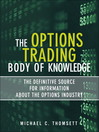 The Options Trading Body of Knowledge (eBook): The Definitive Source for Information About the Options Industry