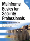 Mainframe Basics for Security Professionals (eBook): Getting Started with RACF®