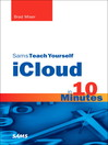 Sams Teach Yourself iCloud in 10 Minutes (eBook)