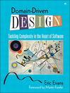 Domain-Driven Design (eBook): Tackling Complexity in the Heart of Software
