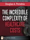 The Incredible Complexity of Healthcare Costs (eBook)