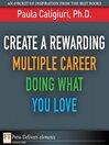 Create a Rewarding Multiple Career Doing What You Love (eBook)