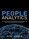 People Analytics (eBook): How Social Sensing Technology Will Transform Business and What It Tells Us about the Future of Work