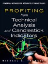 Profiting from Technical Analysis and Candlestick Indicators (eBook): Powerful Methods for Accurately Timing Trades