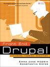 Front End Drupal (eBook): Designing, Theming, Scripting