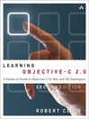 Learning Objective-C 2.0 (eBook): A Hands-on Guide to Objective-C for Mac and iOS Developers