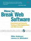 How to Break Web Software (eBook): Functional and Security Testing of Web Applications and Web Services