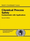 Chemical Process Safety (eBook): Fundamentals With Applications