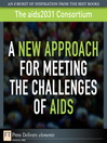 A New Approach for Meeting the Challenges of AIDS (eBook)