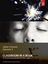 Adobe Premiere Elements 11 Classroom in a Book (eBook)