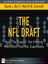 "The NFL Draft (eBook): How ""The Experts"" Get It Wrong More Often Than Not, Expensively"