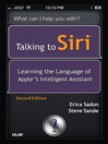 Talking to Siri® (eBook): Learning the Language of Apple's Intelligent Assistant