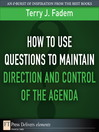 How to Use Questions to Maintain Direction and Control of the Agenda (eBook)