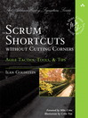 Scrum Shortcuts without Cutting Corners (eBook): Agile Tactics, Tools, & Tips