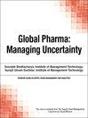 Global Pharma (eBook): Managing Uncertainty