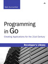 Programming in Go (eBook): Creating Applications for the 21st Century