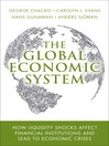 The Global Economic System (eBook): The Creative Person's Do-It-Yourself Guide to Insight, Survival, and Artistic Fulfillment