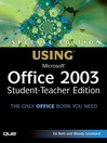 Special Edition Using Microsoft Office 2003, Student-Teacher Edition (eBook)