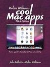 Robin Williams Cool Mac Apps (eBook): Twelve Apps for Enhanced Creativity and Productivity