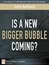 Is a New Bigger Bubble Coming? (eBook)