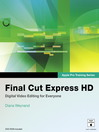 Final Cut Express HD (eBook): Visual QuickStart Guide