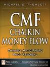 CMF—Chaikin Money Flow (eBook): Changes Anticipating Price Reversal