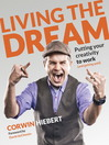 Living the Dream (eBook): Putting Your Creativity to Work (and Getting Paid)