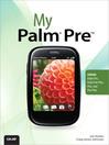 My Palm® Pre™ (eBook)