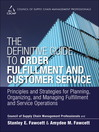 The Definitive Guide to Order Fulfillment and Customer Service (eBook): Principles and Strategies for Planning, Organizing, and Managing Fulfillment and Service Operations